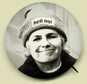 "A faux Grace Paley political button with ""Hell No"" written on her hat"